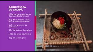 Chef paraense ensina a receita de arrozpioca de vatapá